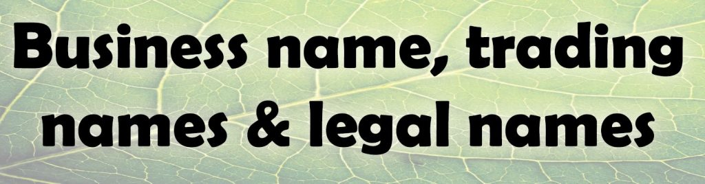 Business, legal & trading names